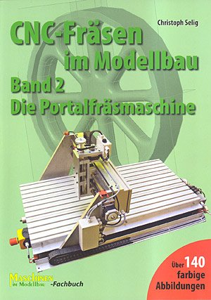 CNC Fräsen im Modellbau Band 2